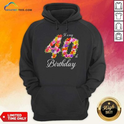 Confident My 40th Birthday Women Hoodie