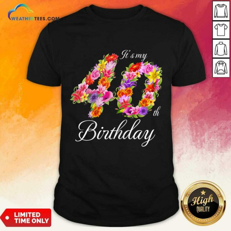 Confident My 40th Birthday Women Shirt