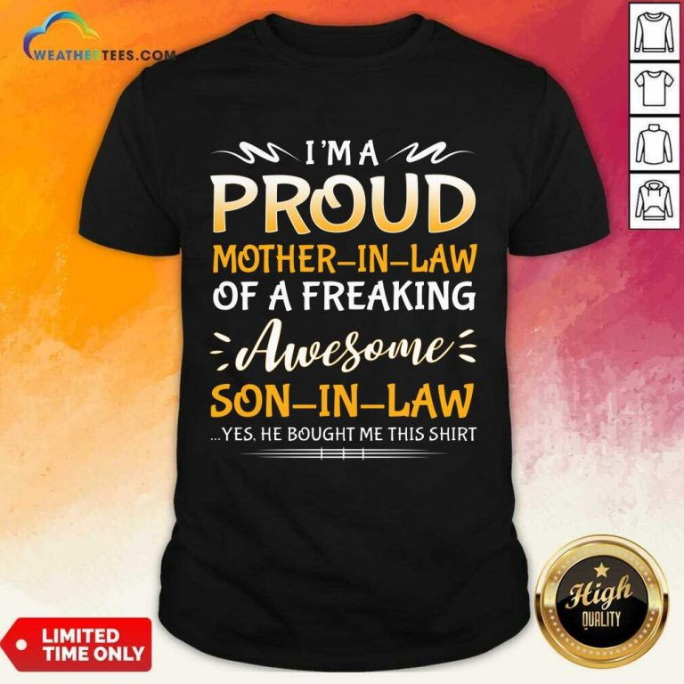 Confident Proud Mother In Law Son 1 Shirt