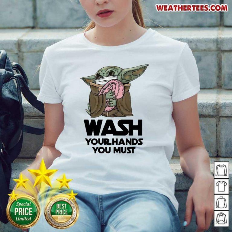 Cute 77 Baby Yoda Wash Hands Ladies-tee - Design by Weathertee.com
