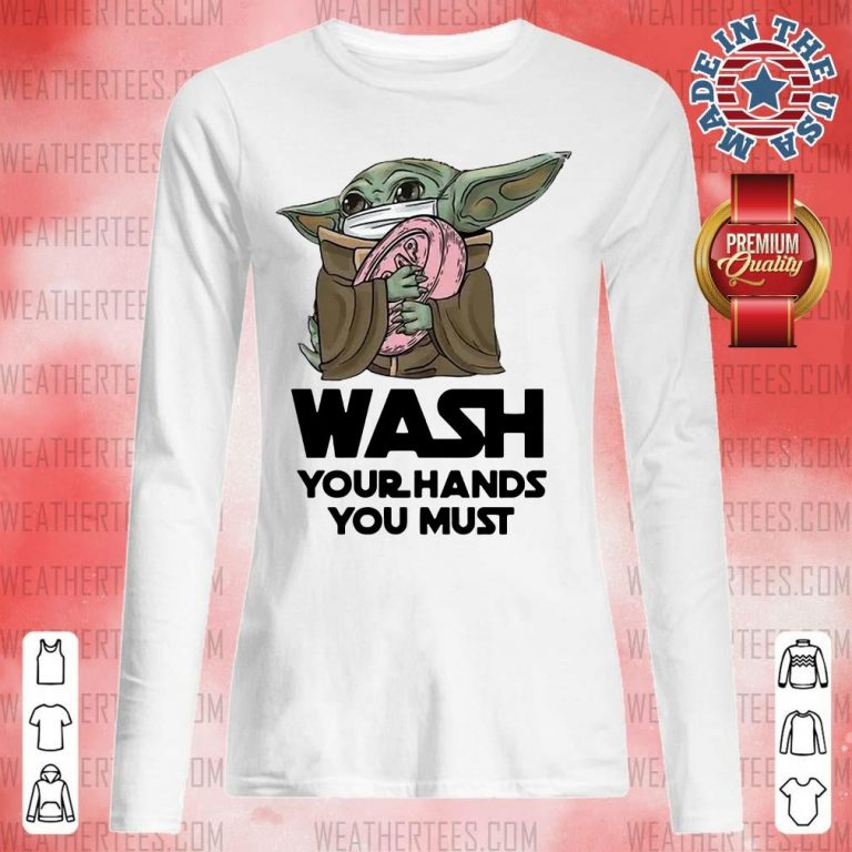 Cute 77 Baby Yoda Wash Hands Long-sleveed - Design by Weathertee.com