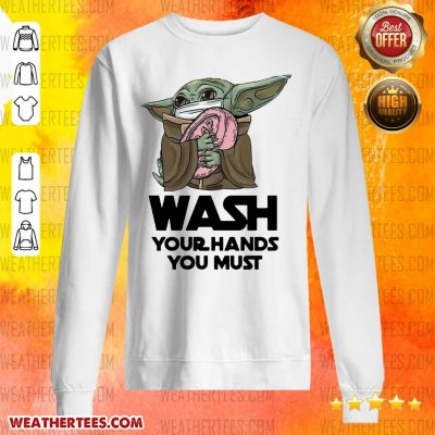 Cute 77 Baby Yoda Wash Hands Sweater - Design by Weathertee.com