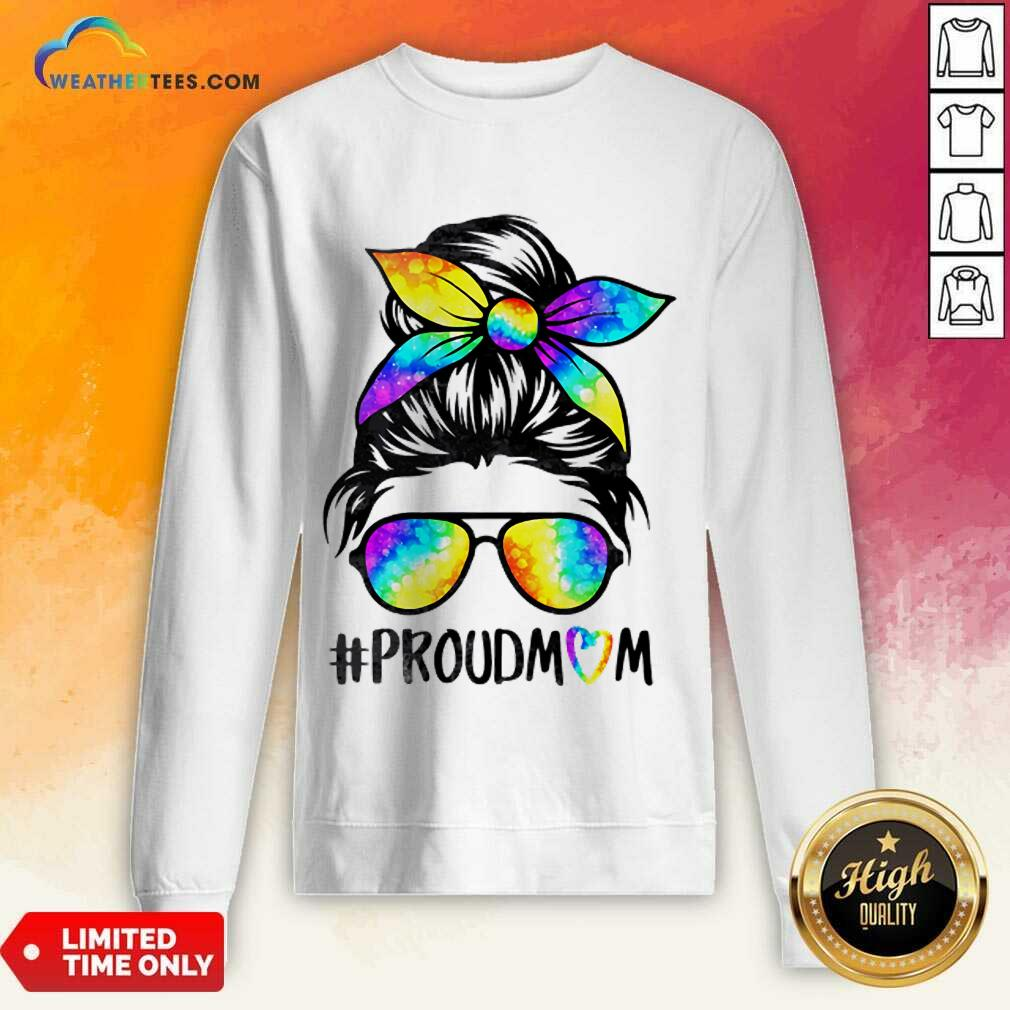 Delighted Hippie Dye Mom Proudmom 3 Sweatshirt