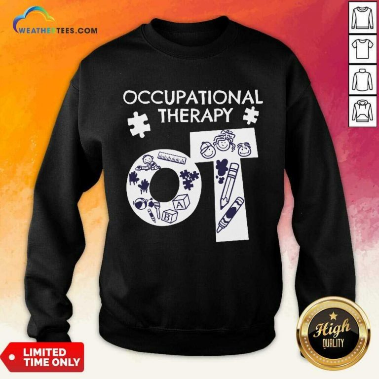 Enthusiastic Occupational Therapy 5 Sweatshirt