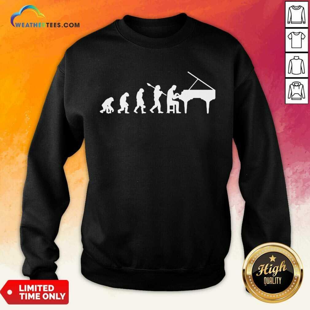 Excited Evolution Pianist Musician 2 Sweatshirt