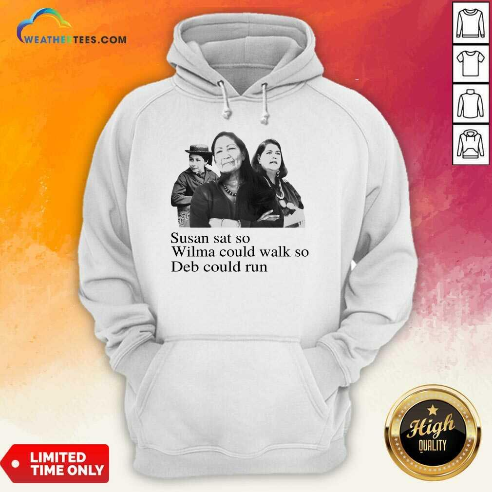 Excited Susan So Wilma Could Walk So Could 4 Hoodie