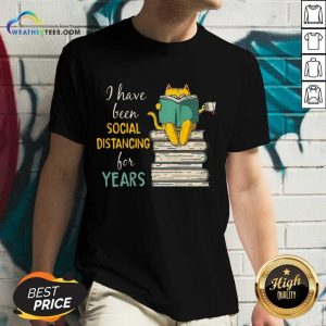 Funny Cat Read Books I Have Been Social Distancing For Years COVID-19 V-neck