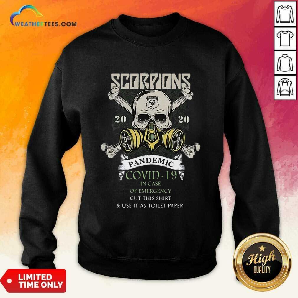 Funny Scorpions 2020 Pandemic Covid 19 Emergency Sweatshirt