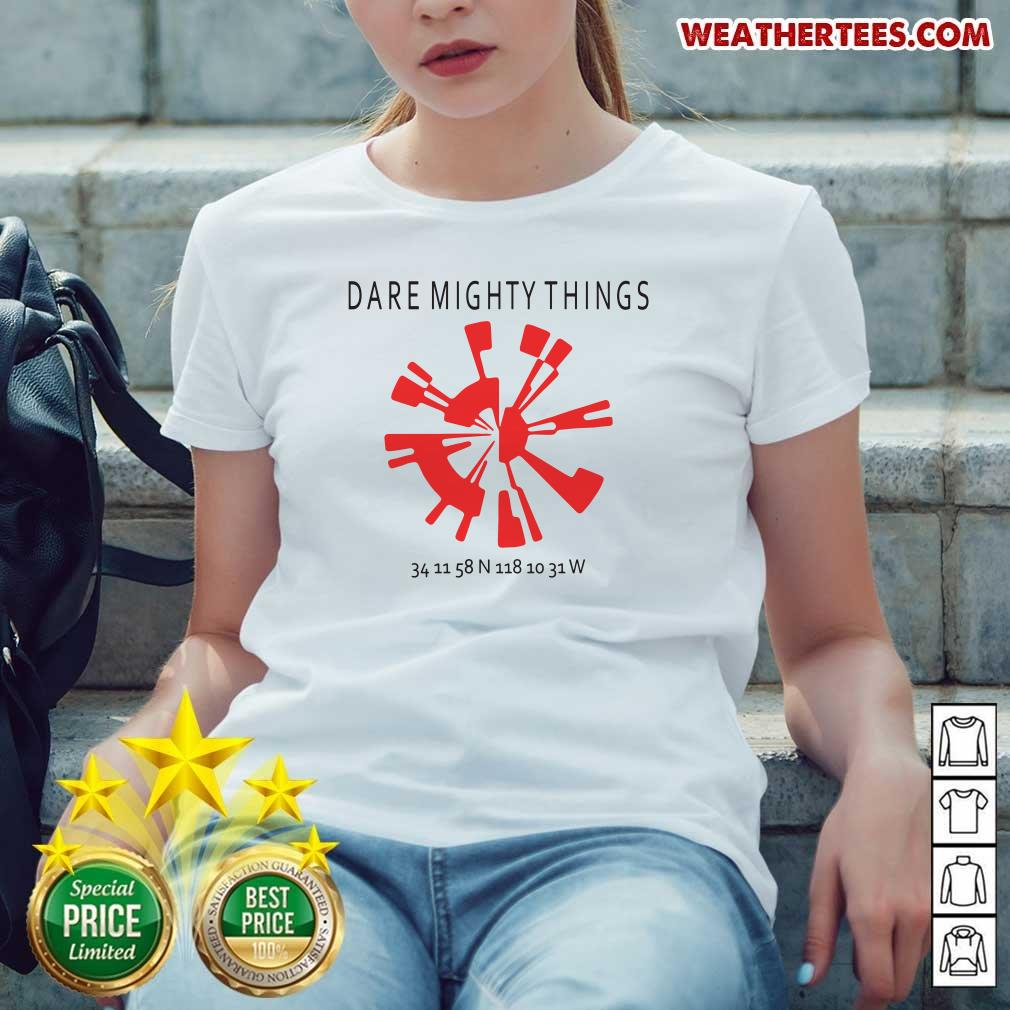 Good 15 Dare Mighty Things Ladies-tee - Design by Weathertee.com