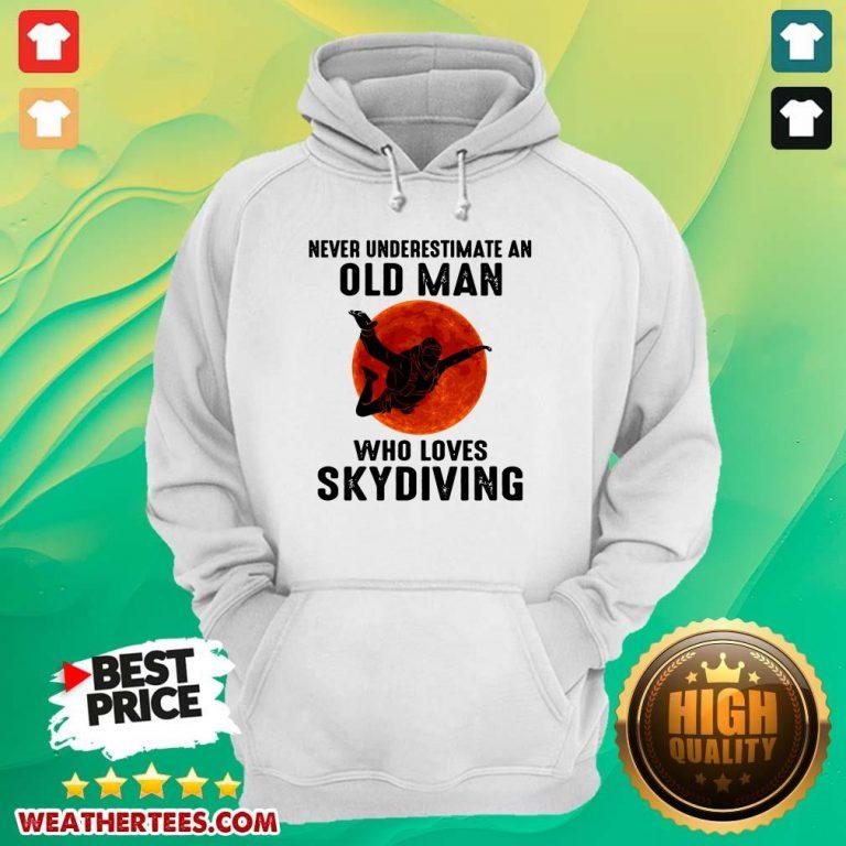 Hot 12 Old Man Loves Skydiving Hoodie - Design by Weathertee.com
