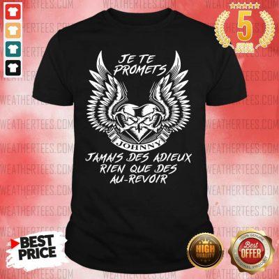Nice Adieux Rien Que Des Au Revoir 9 Shirt - Design by Weathertee.com