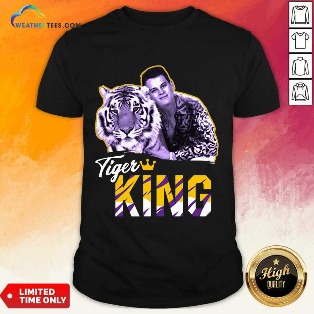 Official Joe Burrow Joe Exotic Tigers King Shirt