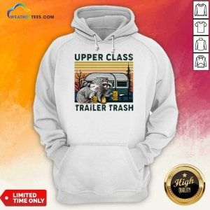Official Raccoons And Opossums Upper Class Trailer Trash Vintage Hoodie