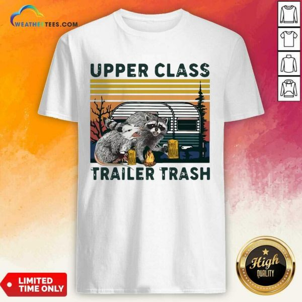 Official Raccoons And Opossums Upper Class Trailer Trash Vintage Shirt
