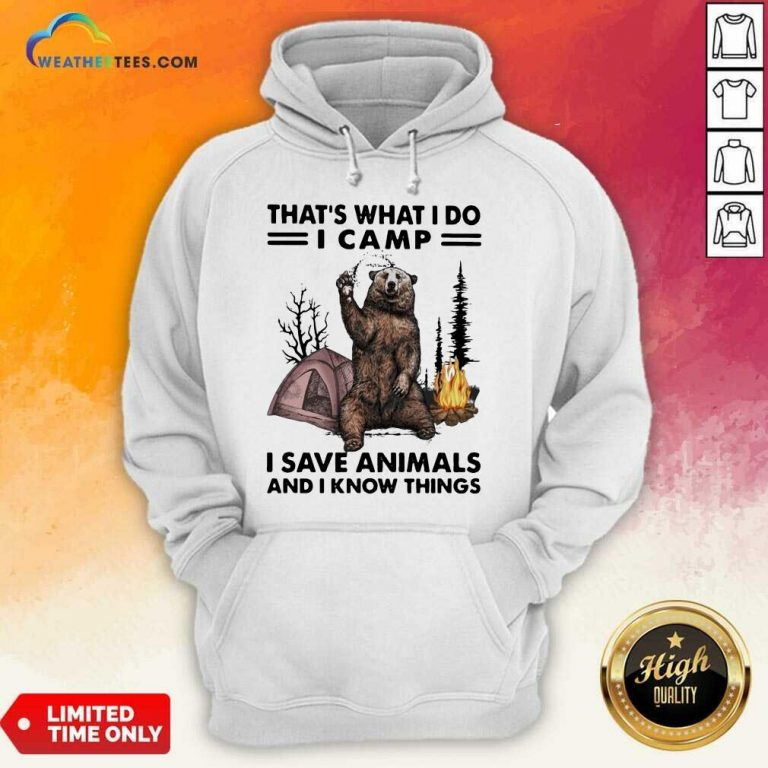 Overjoyed I Do Camp I Save Animals And Bear 1 Hoodie