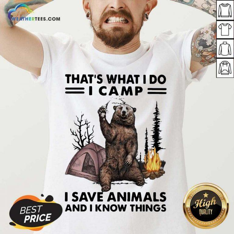 Overjoyed I Do Camp I Save Animals And Bear 1 V-neck