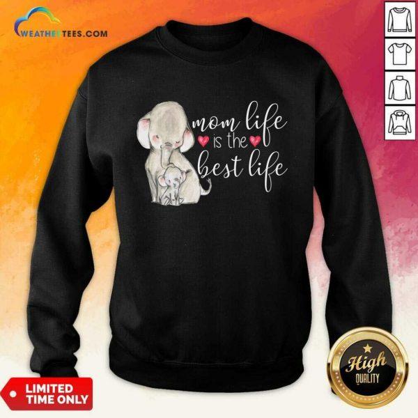 Overjoyed Mom Life Is The Best 789 Sweatshirt