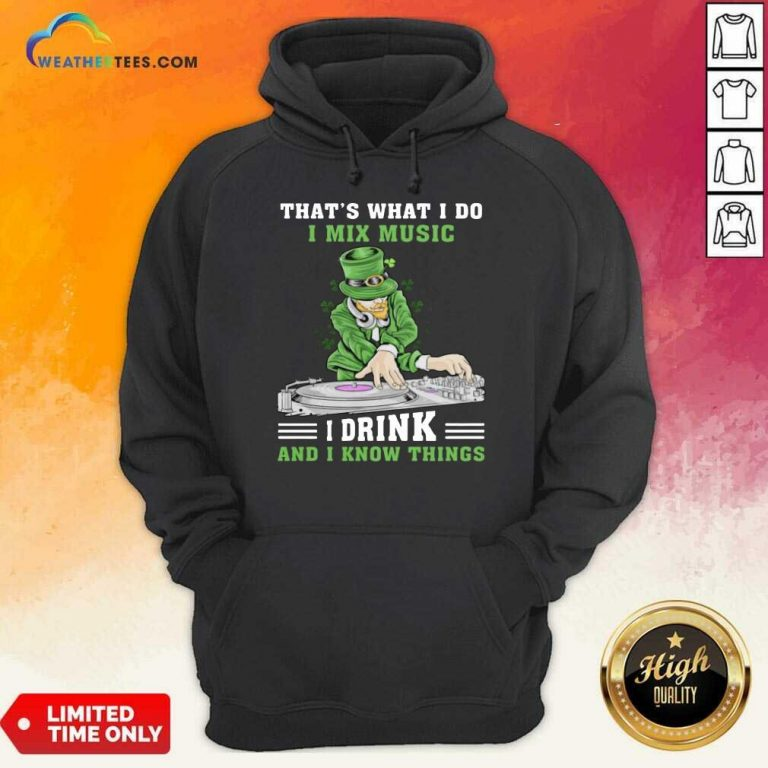 Positive Irish I Mix Music I Drink And Patrick Day 2 Hoodie