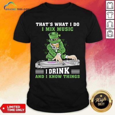 Positive Irish I Mix Music I Drink And Patrick Day 2 Shirt