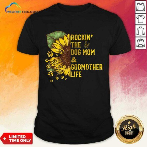 Relaxed Rockin Godmother Life 56 Shirt