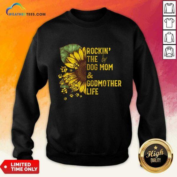 Relaxed Rockin Godmother Life 56 Sweatshirt