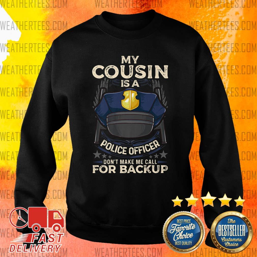 Sad Cousin Is Police Officer 16 Sweater - Design by Weathertee.com