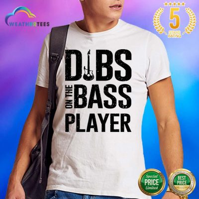 Surprised 4 Dibs On The Bass Player Shirt - Design by Weathertee.com
