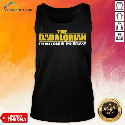 Terrific The Dadalorian In Galaxy 4 Tank Top