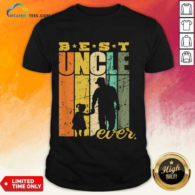 Warm Best Ever Uncle And Niece 101 Shirt