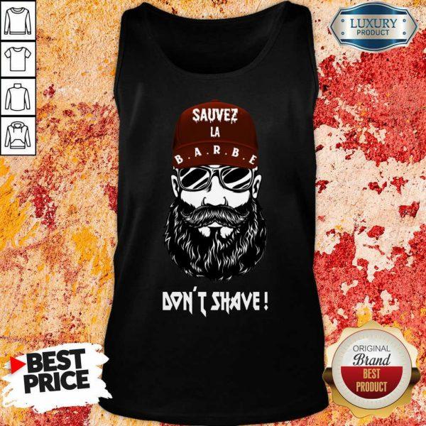 Excellent Sauver La Barbe Dont Shave Tank Top