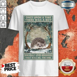 Funny Hedgehog Once Upon A Time Boy Vertical Poster Shirt