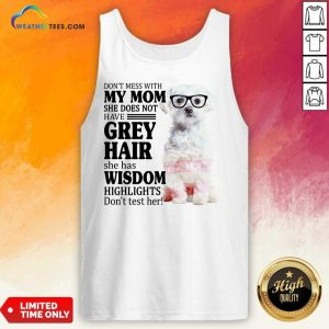 Good Maltese My Mom Grey Hair Wisdom Highlights American Flag Tank Top