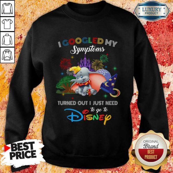 Happy Elephants I Googled My Symptoms Disney Sweatshirt