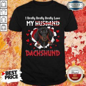 Happy I Really Love My Husband Dog Dachshund Shirt