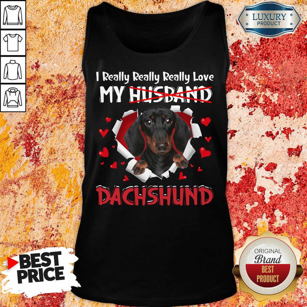 Happy I Really Love My Husband Dog Dachshund Tank Top