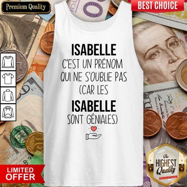 Happy Isabelle C'Est Un Prenom Qui Ne S'Oublie Pas Tank Top