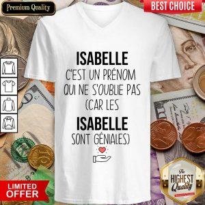 Happy Isabelle C'Est Un Prenom Qui Ne S'Oublie Pas V-neck