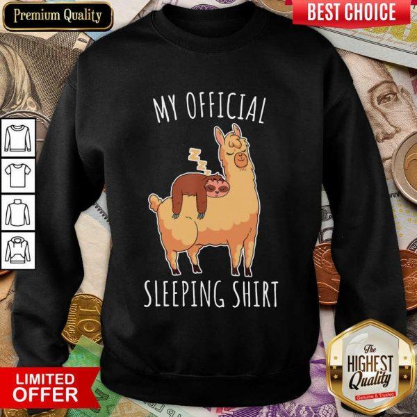 Happy Sloth And Alpaca My Official Sleeping Sweatshirt