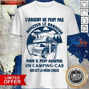 Hot LArgent Ne Peut Camping Car Shirt