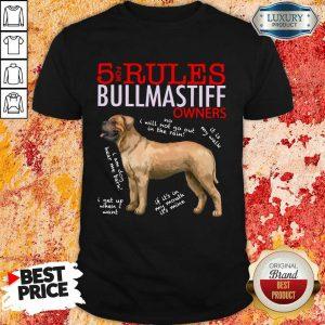 Original 5 Rules Bullmastiff Owners Shirt