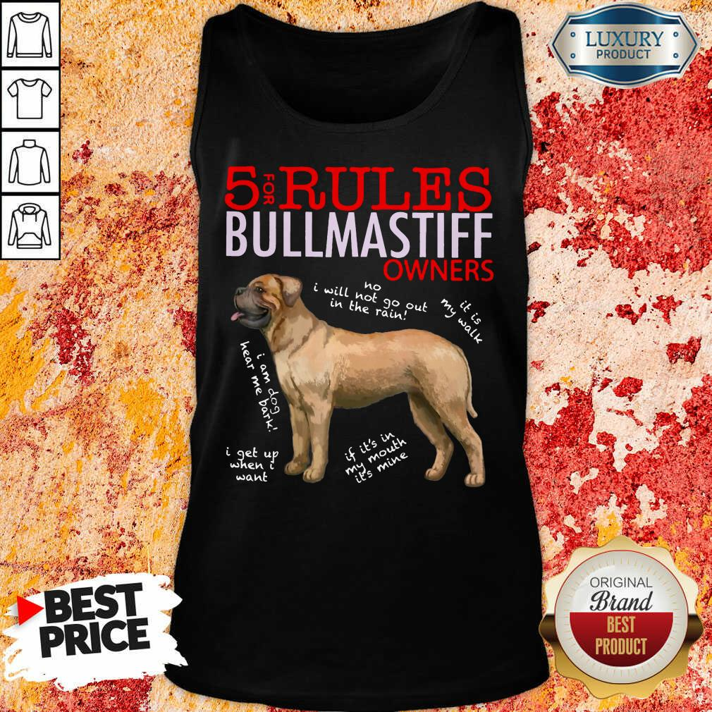 Original 5 Rules Bullmastiff Owners Tank Top