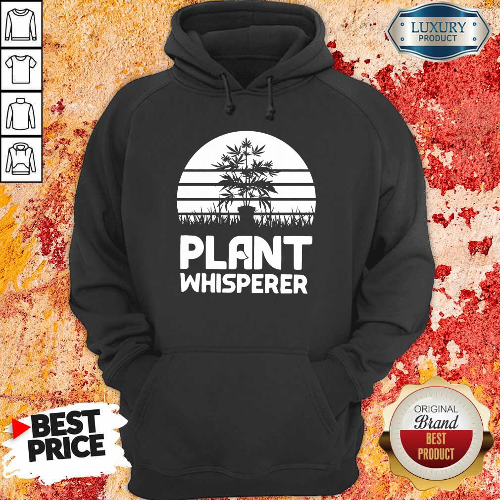Perfect Cannabis Plant Whisperer Hoodie