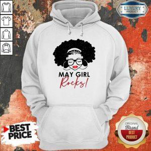 Perfect May Girl Rocks Hoodie