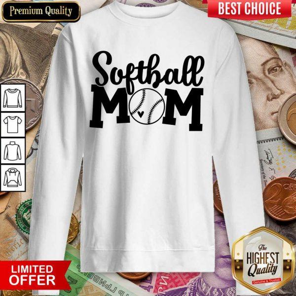 Perfect Softball Mom Sweashirt