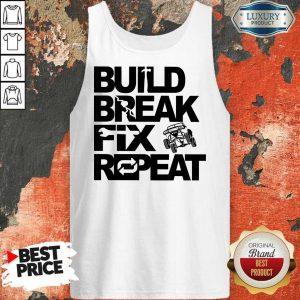 Perfect Trophy Truck Build Break Fix Repeat Tank Top