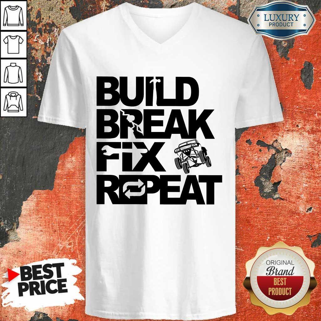 Perfect Trophy Truck Build Break Fix Repeat  V-neck