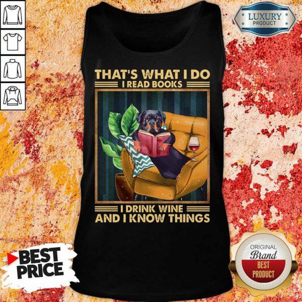 Rottweiler Dog I Read Books I Drink Wine Tank Top