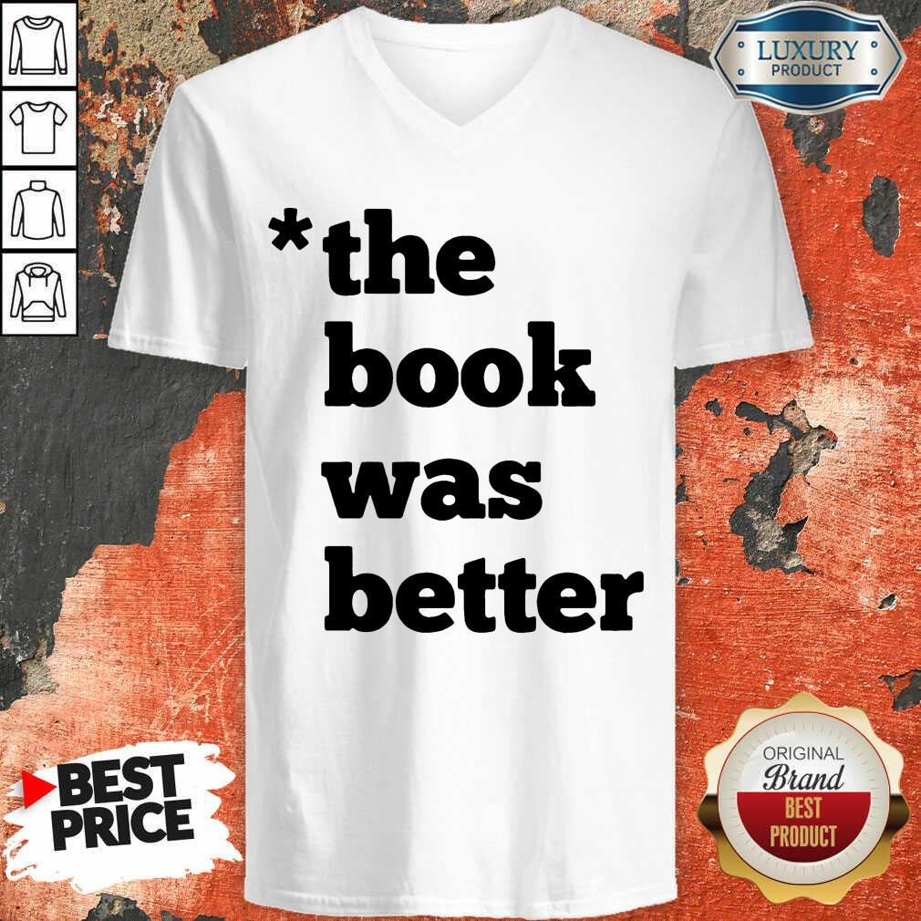 The Book Was Better V-neck