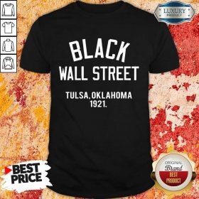 Black Wall Street Tulsa Oklahoma 1921 Shirt