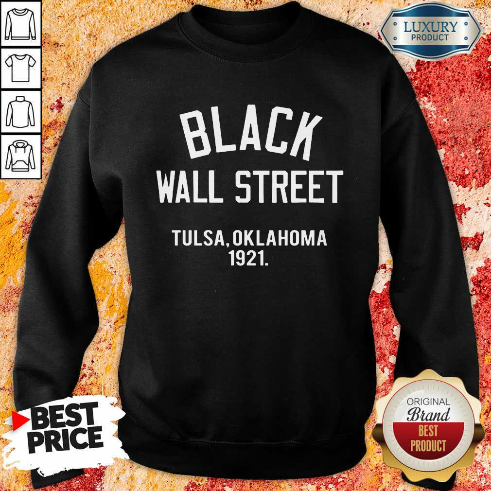 Black Wall Street Tulsa Oklahoma 1921 Sweatshirt